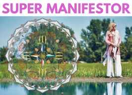 How to Super-Manifest a Brilliant & Beautiful Life! ~ Madeleine Marentette