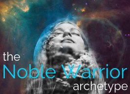 The Noble Warrior ~ with Wendy Fouts