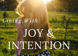 Living with Joy & Intention ~ with Adrienne Enns