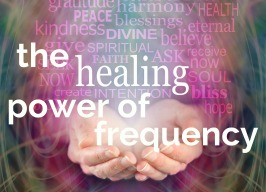 The Healing Power of Frequency ~ with David Donnelly 7pm