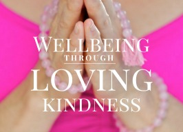 Wellbeing Through the Practice of Loving Kindness ~ with Sue Prentice 7pm