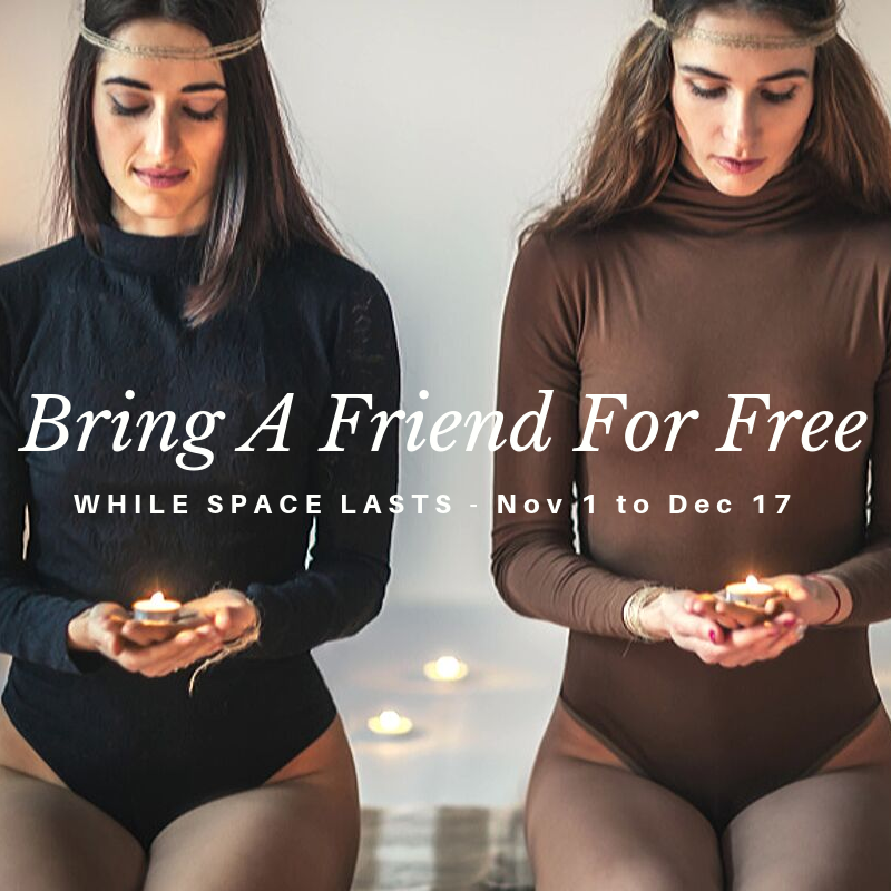 BRING A FRIEND FOR FREE